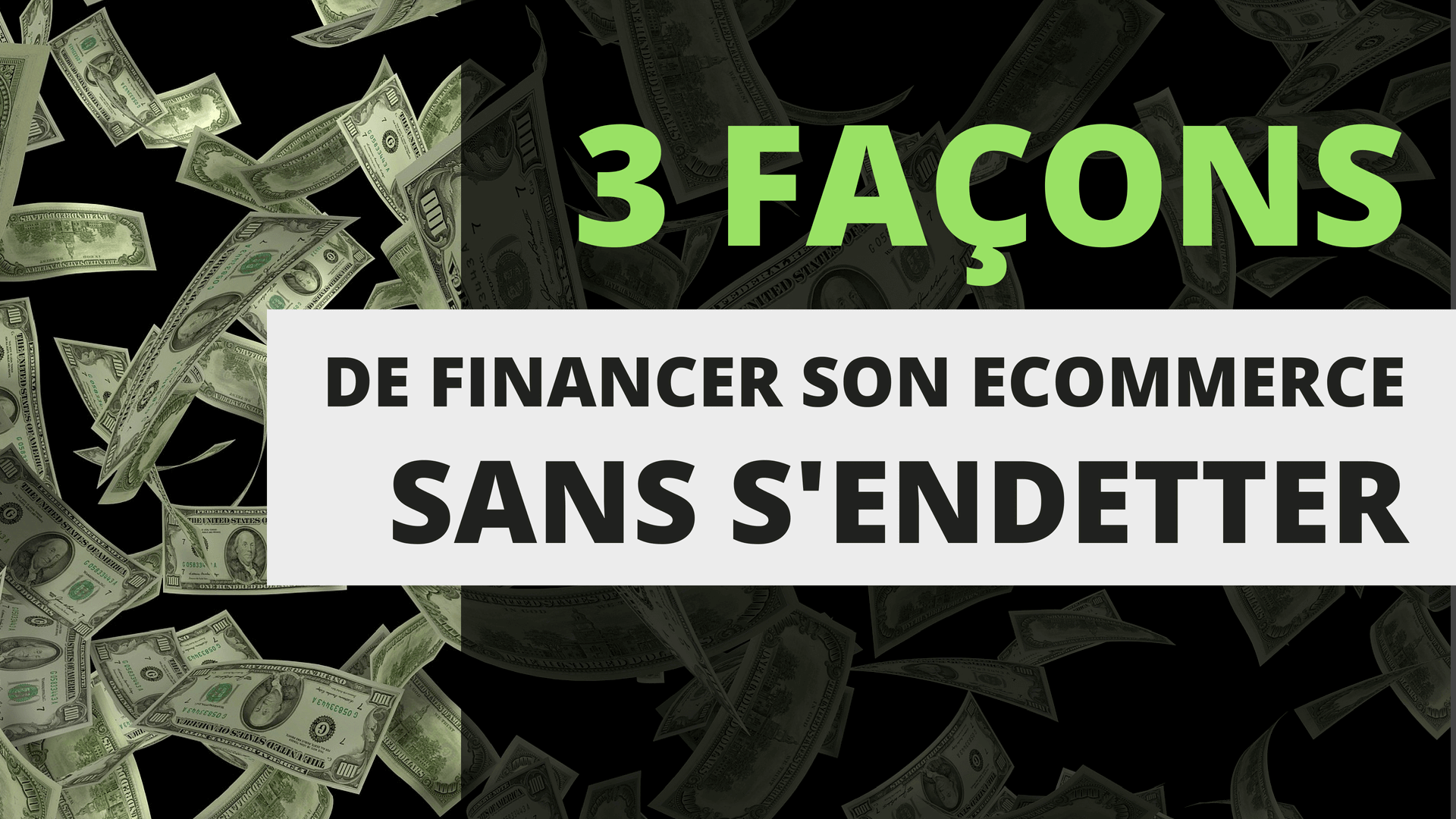 trois façons de financer son ecommerce sans s'endetter